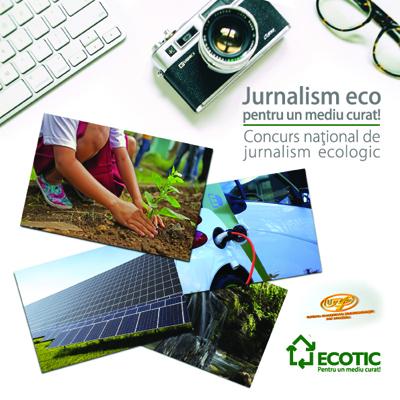 """Concursul """"Jurnalism eco pentru un mediu curat"""" continuă"""