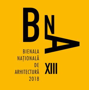 Bienala Naţională de Arhitectură 2018 este dedicată unei aniversări cu profundă rezonanţă pentru arhitectură şi profesioniştii acesteia