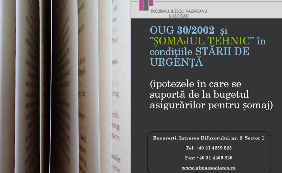 """Material informativ: OUG 30/2002 și """"ȘOMAJUL TEHNIC"""" în condițiile STĂRII DE URGENȚĂ"""