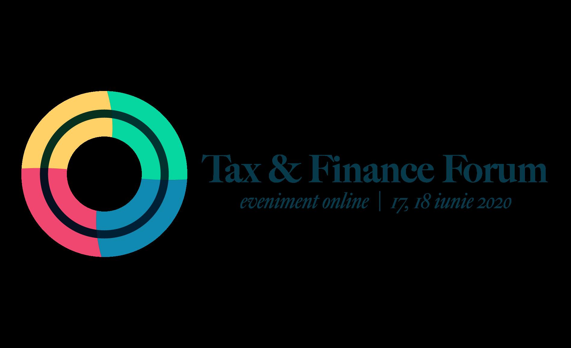 Tax & Finance Forum se mută în online! Aflați totul despre noul context legislativ și fiscal pe 17-18 iunie 2020
