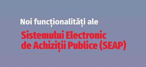 """Webinar """"Noi funcționalități ale Sistemului Electronic de Achiziții Publice (SEAP / SICAP)"""" pe 4 noiembrie, între orele 13:00 și 17:00"""