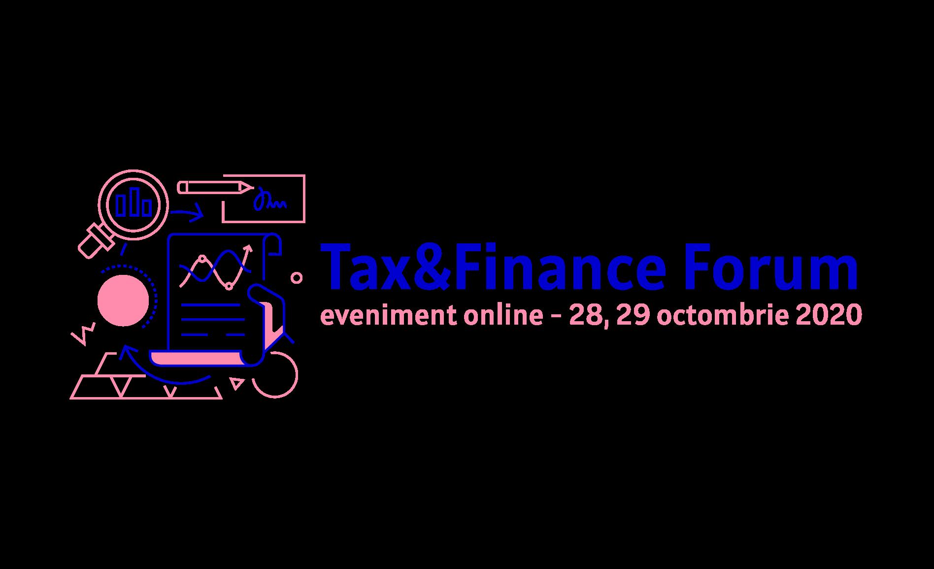 Noutăți legislative și fiscale @ Tax & Finance Forum Online – 28, 29 octombrie 2020