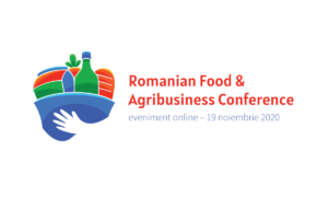 "A VIII-a ediție a ""Romanian Food & Agribusiness Conference"" are loc online"