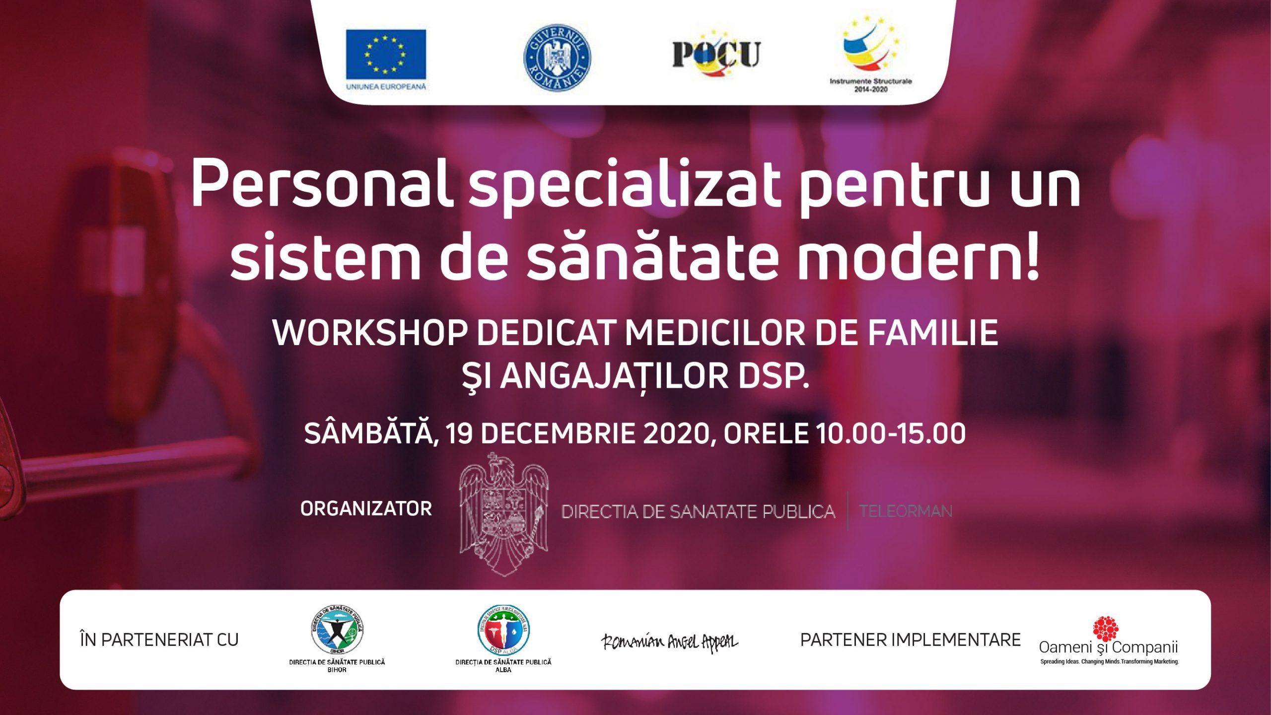 """Workshopuri dedicate medicilor de familie și angajaților DSP au avut loc în cadrul Proiectului """"Personal specializat pentru un sistem de sănătate modern!"""""""
