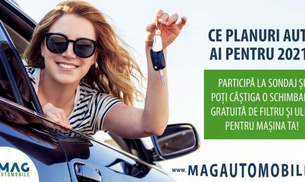 Ce planuri auto ai pentru acest an? Participă la sondajul MagAutomobile și câștigă o schimbare gratuită de filtru și ulei pentru mașina ta