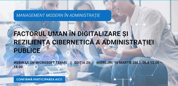 """Comunitatea Administratie.ro/ITC: Webinarul din luna martie are ca temă """"Factorul uman în digitalizare și reziliența cibernetică a administrației publice"""""""