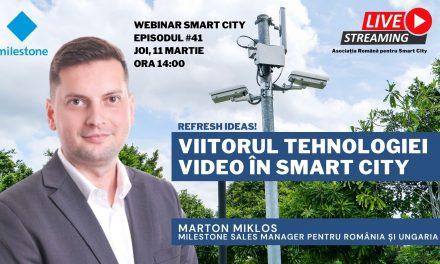 Asociația Română pentru Smart City: Viitorul tehnologiei video în Smart City