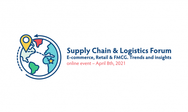 "A VII-a ediție a evenimentului ""Supply Chain & Logistics Forum. E-commerce, Retail & FMCG. Trends and insights"""