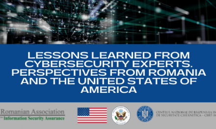 """Conferința """"Lessons learned from cybersecurity experts. Perspectives from Romania and the United States of America"""" – 27 mai"""