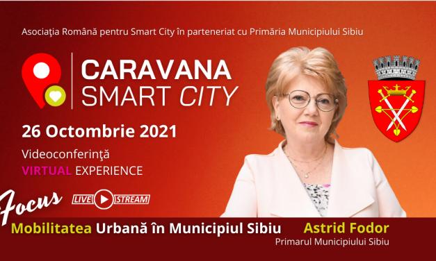 Caravana Smart City ajunge la Sibiu pe 26 octombrie